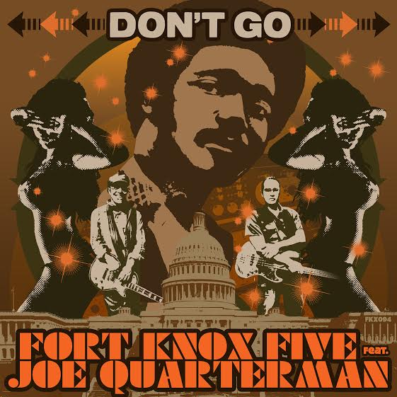 Dont Go - Joe Q - Fort Knox Five Collab Image