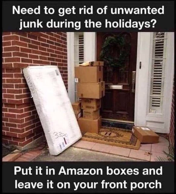 Heads Up – 'Tis the Season, I'm starting to get tons of reports of package thefts!